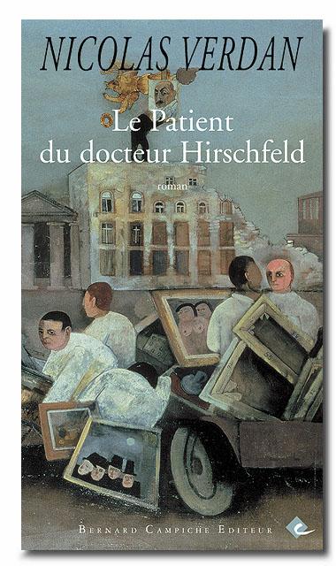 Le Patient du docteur Hirschfeld - Nicolas Verdan